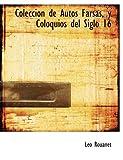 Colección de Autos Farsas, y Coloquios Del Siglo, Leo Rouanet, 1116062267