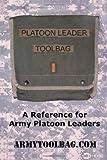 The Platoon Leader ToolBag, Alexis M. Marks, 1419624946