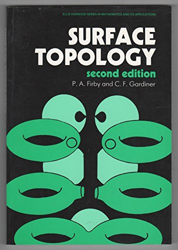 Surface Topology (Mathematics & Its Applications)