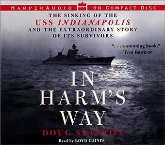 In Harm's Way by Doug Stanton (2001-04-10)