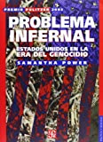 Problema Infernal : Estados Unidos en la Era del Genocidio, Power, Samantha, 9681674855
