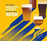 img - for The Ultimate Scratch & Sniff Guide to Loving Beer book / textbook / text book