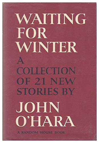 Waiting For Winter by John O'Hara