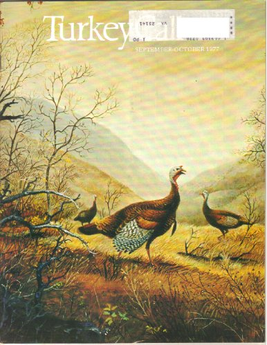 Magnum Turkey (Turkey Call Magazine, Vol. 4, No. 5 (September October, 1977))