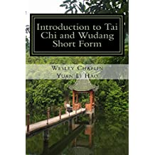 Introduction to Tai Chi and Wudang Short Form (Wudang Zhang Sanfeng)