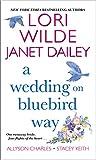 A Wedding on Bluebird Way by  Lori Wilde in stock, buy online here