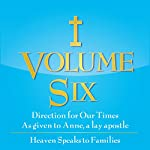 Heaven Speaks to Families: Direction for Our Times, Book 6 |  Anne