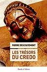 Les trésors du credo par Descouvemont