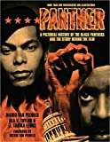img - for Panther: A Pictorial History of the Black Panthers and the Story Behind the Film book / textbook / text book