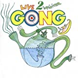 Live 2 Infinitea by Gong (2000-11-14)