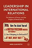 Best Origins Balances - Leadership in International Relations: The Balance of Power Review