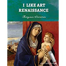 I Like Art: Renaissance