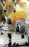 Bloody Pommies!, Dorothy Dewing, 1438976941