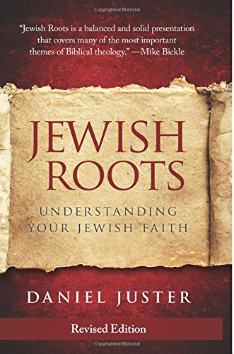 Jewish Roots  Understanding Your Jewish Faith  Revised Edition