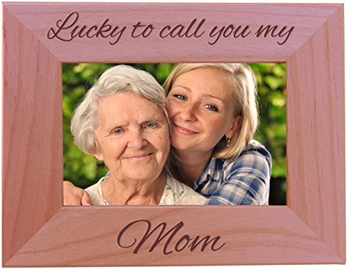 Lucky To Call You My Mom Wood Picture Frame Holds 4x6 Inch Photo - Great Gift for Motherss Day, Birthday or Christmas Gift for Mom Grandma Wife Grandmother