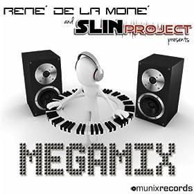 René de la Moné & Slin Project-Megamix