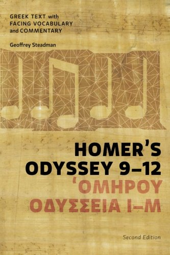 Homer's Odyssey 9-12: Greek Text with Facing Vocabulary and Commentary by Geoffrey Steadman