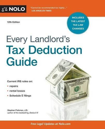 Every Landlord's Tax Deduction Guide by Stephen Fishman J.D. (2015-12-31)