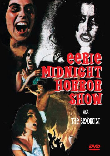 Eerie Midnight Horror Show: The Sexorcist by Music Video Dist
