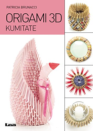 Origami 3D, kumitate (Spanish Edition)