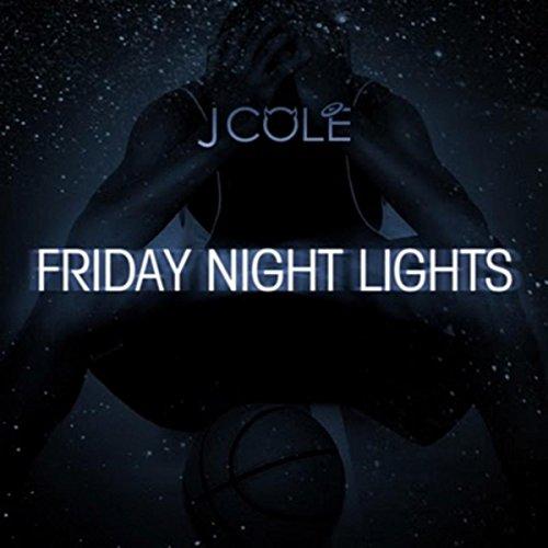 Friday Night Lights [Explicit] (J Cole 2014 Forest Hills Drive Vinyl)