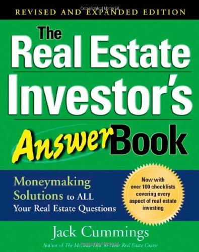 The Real Estate Investor's Answer Book: Money Making Solutions to All Your Real Estate (Real Money Answers For Men Book)