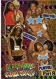 Black Girls Going Crazy #9