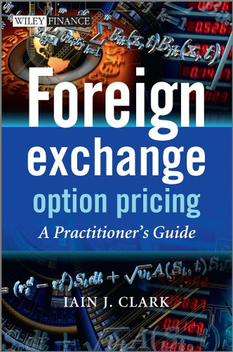 Foreign Exchange Option Pricing: A Practitioner's Guide (The Wiley Finance Series Book 626) ()