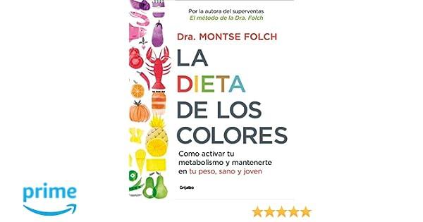 La dieta de los colores: Cómo activar tu metabolismo y ...