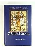 Mahabharata. Indiens großes Epos (Wege der Weisheit)