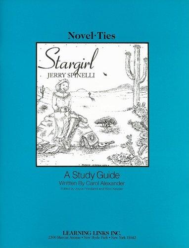 Stargirl: Novel-Ties Study Guide