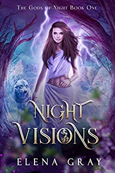 Night Visions (The Gods Of Night Book 1) by [Gray, Elena]