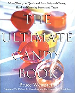 5cd409607 The Ultimate Candy Book  More than 700 Quick and Easy