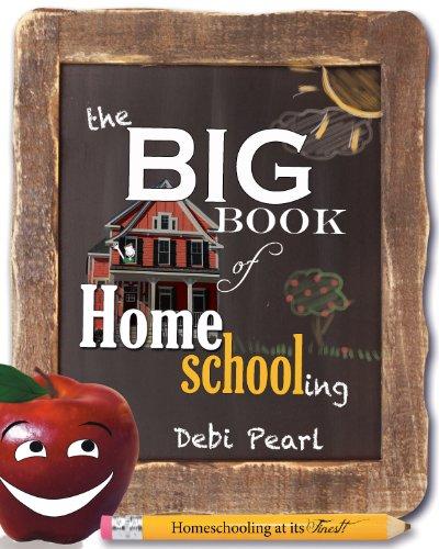 Big Book Homeschooling Debi Pearl ebook
