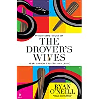 The Drover's Wives: 99 Reinterpretations of Henry Lawson's Australian Classic