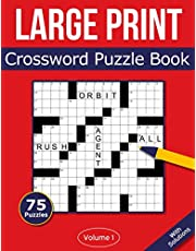 Large Print Crossword Puzzle Book: 75 Large Print Crossword Puzzles For Adults & Seniors - Volume 1