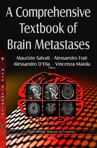 A Comprehensive Textbook of Brain Metastases (Cancer Etiology, Diagnosis and Treatment)