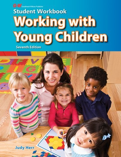 By Judy Herr Ed.D. - Working with Young Children (Seventh Edition, Student Workbook) (2011-06-16) [Paperback]