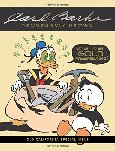 Download The Carl Barks Fan Club Pictorial: Old California Special Issue (Volume 8) pdf
