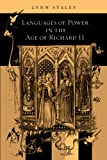 Languages of Power in the Age of Richard II, Lynn Staley, 0271029110