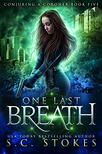 One Last Breath (Conjuring A Coroner Book 5)