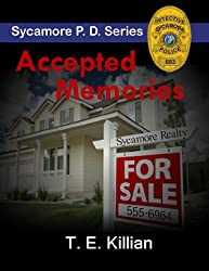 Accepted Memories (Sycamore P.D. Series Book 2)