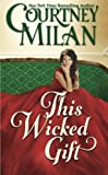 This Wicked Gift (The Carhart Series) (Volume 1)