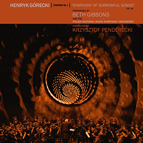 Album Art for Henryk Górecki: Symphony No. 3 (Symphony Of Sorrowful Songs) by Beth Gibbons