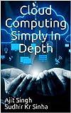Cloud Computing Simply In Depth