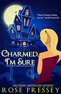Charmed, I'm Sure by Rose Pressey ebook deal