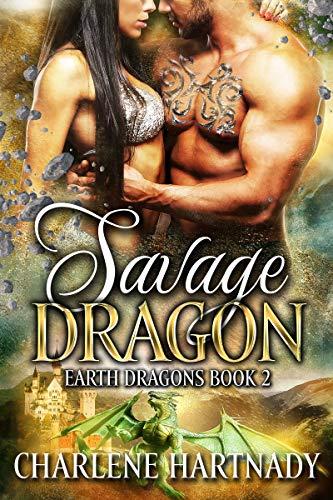 (Savage Dragon (Earth Dragons Book 2))