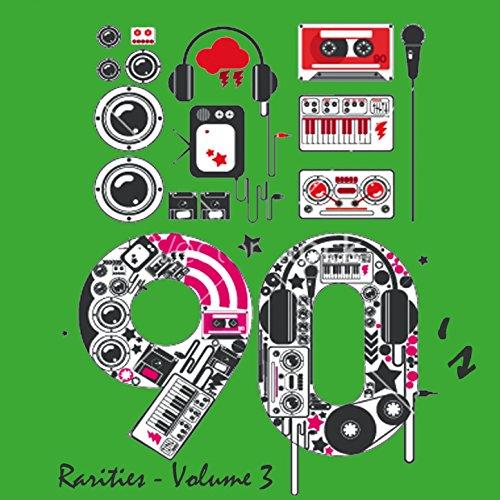 90's Rarities - Volume 3