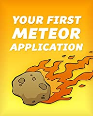 This edition has been revised for version 1.3 of Meteor.              ATTN: A Complete Beginner's Guide to the Meteor JavaScript Framework       There's a lot to love about the Meteor JavaScript framework. It's powerful enough...