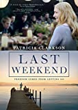 Last Weekend on DVD Dec 30